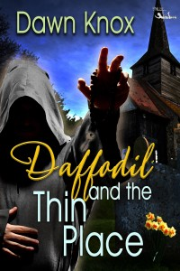 Daffodil and the Thin Place - Dawn Knox