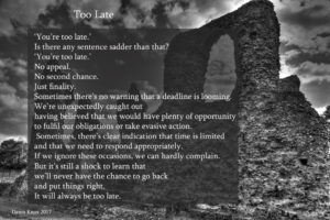 Poster with 'You're too Late' told in 100 words