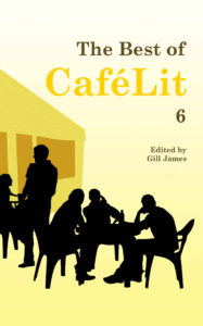 The Best of CafeLit 6