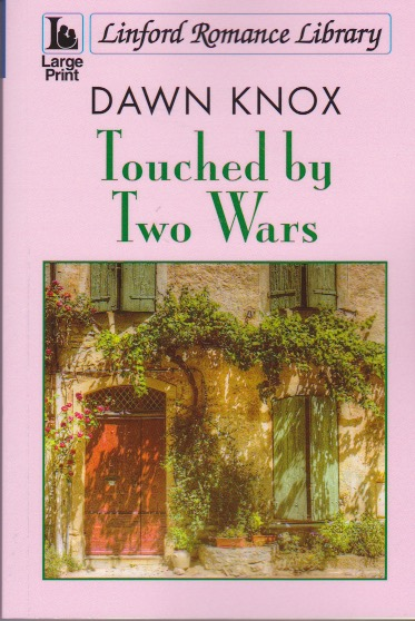 Touched by Two Wars - large print romance