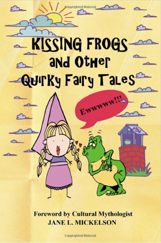 Cover for Kissing Frogs and Other Quirky Fairy Tales