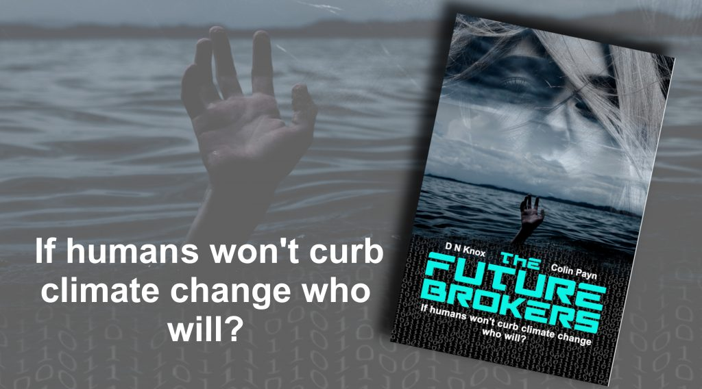 The Future Brokers by DN Knox & Colin Payn